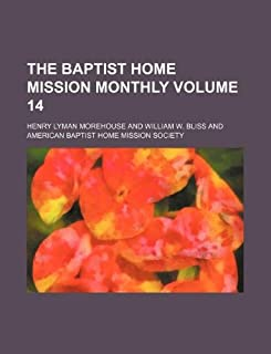 The Baptist Home Mission Monthly Volume 14