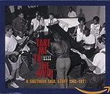 Take Me to the River: A Southern Soul Story 1961-1977