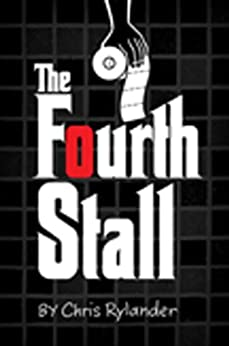 The Fourth Stall by [Chris Rylander]