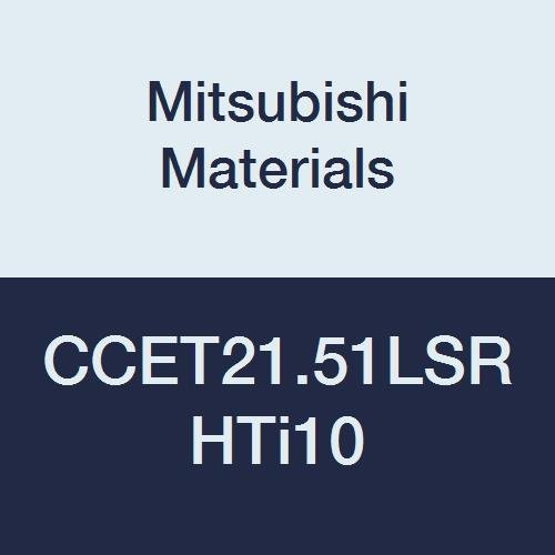 Mitsubishi Materials Discount is also underway CCET21.51LSR HTi10 Uncoated Max 42% OFF Type Carbide CC