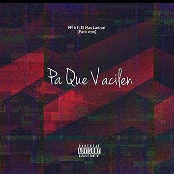 Pa Que Vacilen (feat. El Mas Ladron)