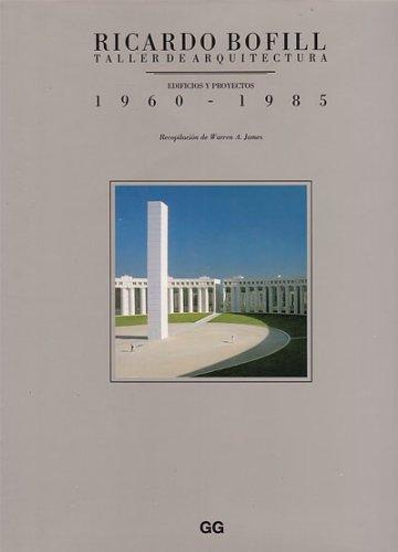Ricardo Bofill - Taller De Arquitectura