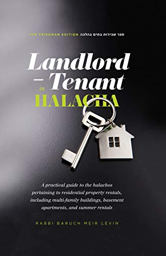 Compare Textbook Prices for Landlord and Tenant in Halacha: A practical guide to the halachos pertaining to residential property rentals  ISBN 9781680251029 by Rabbi Baruch Levin