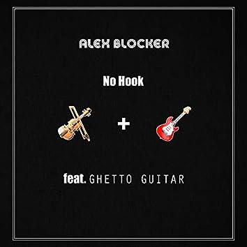 No Hook (feat. Ghetto Guitar)