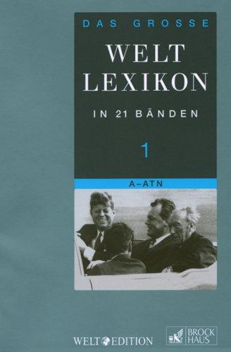 Das große WELT-Lexikon in 21 Bänden, Band 1 - 21 / Das große WELT-Lexikon in 21 Bänden, Band 1