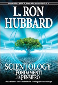 Scientology. I fondamenti del pensiero