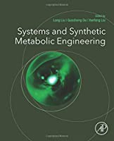 Systems and Synthetic Metabolic Engineering Front Cover