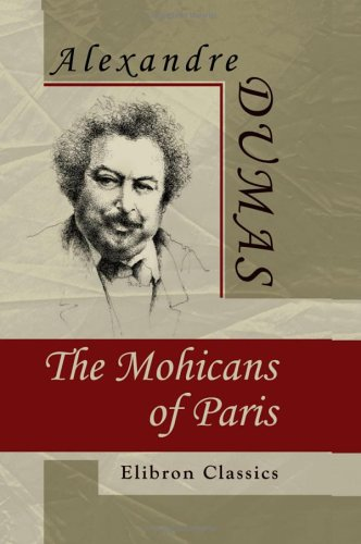 The Mohicans of Paris