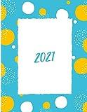 Agenda 2021: Completa di tutto | Rubrica telefonica | Calendario 2021 | Calendario 2022 | Pagine giornaliere | Pagine per scrivere le proprie password e non perderle mai più | Ottima idea regalo