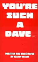 You're Such a Dave