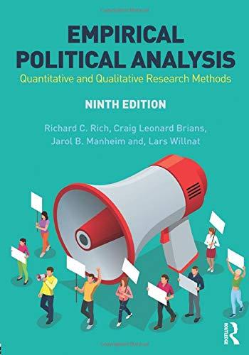 Empirical Political Analysis: Quantitative and Qualitative Research Methods
