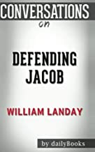 Conversations on Defending Jacob: A Novel by William Landay