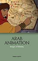 Arab Animation: Images of Identity