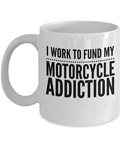 Kaffeetasse mit Motorradmotiv - Ich arbeite daran, meine Sucht zu finanzieren - Biker-Geschenk - 11 Unzen weiße Keramikschale