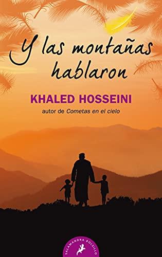 Y LAS MONTAÑAS HABLARON (Salamandra Bolsillo)