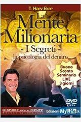 La mente milionaria. I segreti. La psicologia del denaro. Con DVD Capa comum