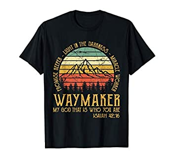 Waymaker Miracle Worker Promise Keeper Tshirt Christian T-Shirt