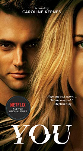 You: A Novel (Volume 1) (The You Series)