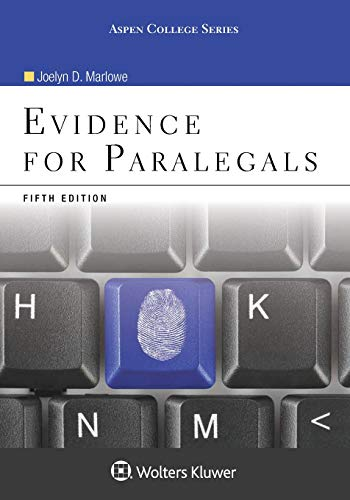 Compare Textbook Prices for Evidence for Paralegals 5e Aspen College 5 Edition ISBN 9780735590137 by Joelyn D. Marlowe