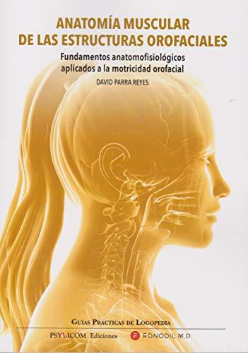 ANATOMIA MUSCULAR ESTRUCTURAS OROFACIALES