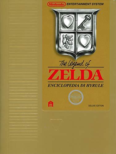 The legend of Zelda. Enciclopedia di Hyrule. Il libro ufficiale Nintendo. Deluxe edition. Ediz. speciale