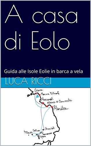 A casa di Eolo: Guida alle Isole Eolie in barca a vela