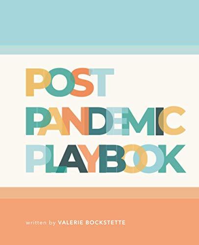 Post Pandemic Playbook