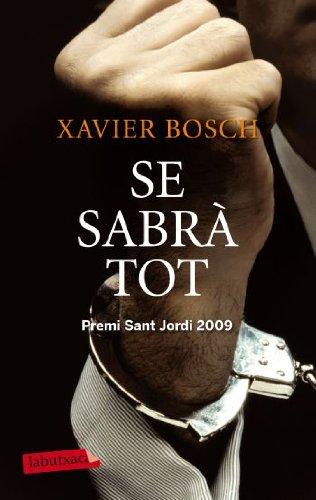 Se Sabrà Tot: Premi Sant Jordi 2009 (LABUTXACA)