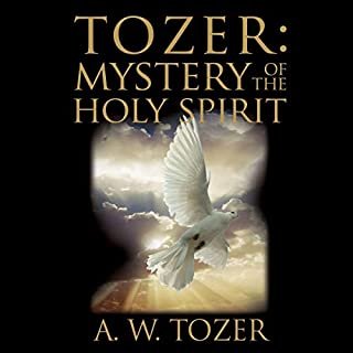 Tozer: Mystery of the Holy Spirit audiobook cover art