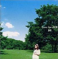 Love for ZOE