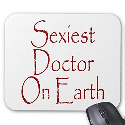 Sexiest Doctor On Earth Mauspad 25X30CM