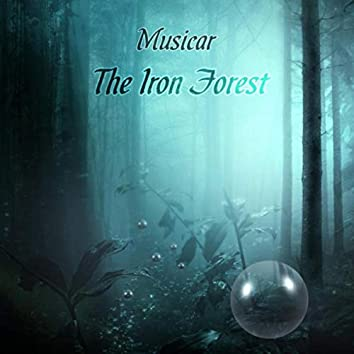 The Iron Forest