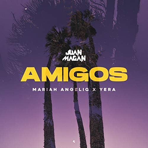 Juan Magán, Mariah Angeliq & Yera