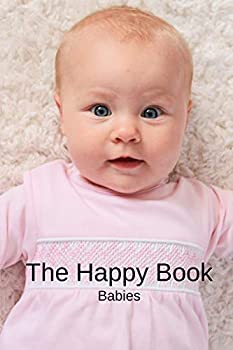 The Happy Book Babies  A picture book gift for Seniors with dementia or Alzheimer's patients Colourful photos of happy babies with short positive .. print  Picture Books For Senior Adults