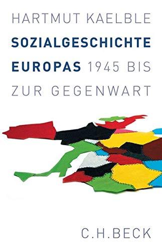 Sozialgeschichte Europas: 1945 bis zur Gegenwart