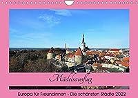 Staedtereisen fuer Freundinnen (Wandkalender 2022 DIN A4 quer): Perfekte Ziele fuer einen Maedelsausflug (Monatskalender, 14 Seiten )