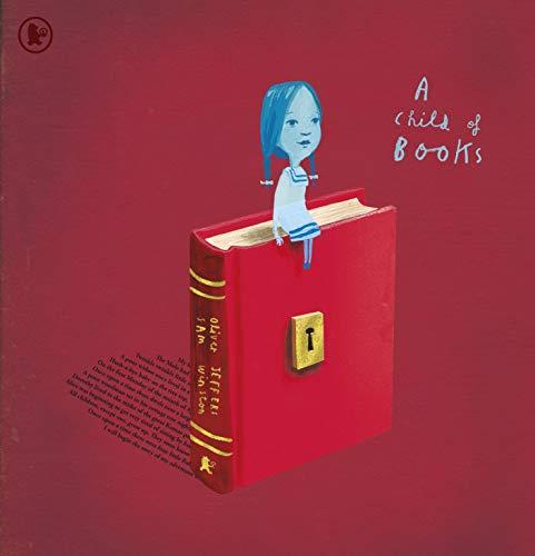 A Child Of Books: Oliver Jeffers, Sam Winston