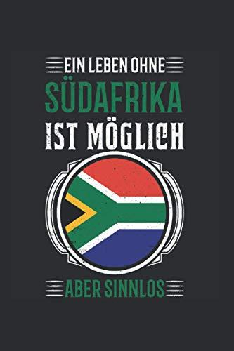 Südafrika Reise Notizbuch: Südafrika Urlaub Reise Geschenk / 6x9 Zoll / 120 ausfüllbare Seiten