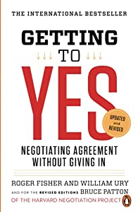 Getting to Yes by Roger Fisher and William L. Ury
