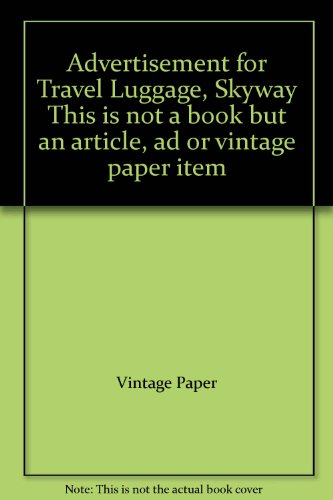 Advertisement for Travel Luggage, Skyway' This is not a book but an article, ad or vintage paper item