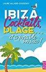 Ibiza, cocktails, plage... et si possible un mec ! par Allard-d'Adesky