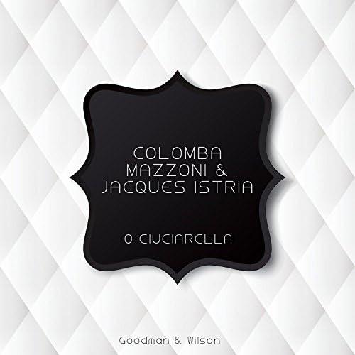 Colomba Mazzoni & Jacques Istria
