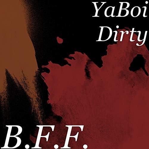 YaBoi Dirty