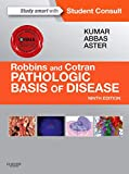 Robbins & Cotran Pathologic Basis of Disease, 9e (Robbins Pathology)