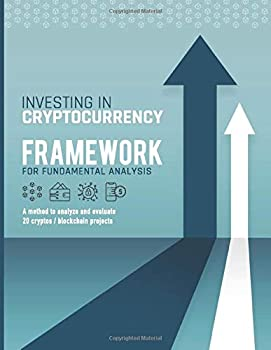 Investing in cryptocurrency  framework for fundamental analysis