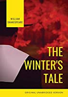 The Winter's Tale: a tragicomedy play by William Shakespeare