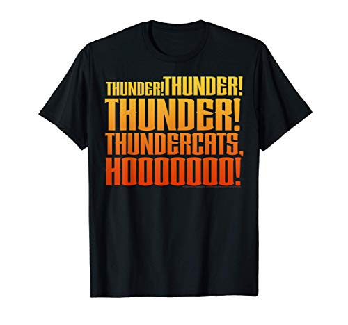 Thunder! Thunder! Thunder! Thundercats Hooooooo! T-shirt for Men and Women up to 3XL