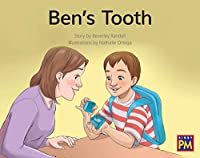 Ben's Tooth: Bookroom Package Green Fiction Level 13 Grades 1-2 (Rigby PM Collection)