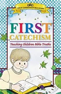 Catechism for Young Children: An Introduction to the Shorter Catechism