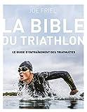 Bible du Triathlon - 2ème édition